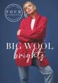 ROWAN - 4 Projects Big Wool Brights