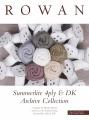 Summerlite 4ply und DK - Archive Collection